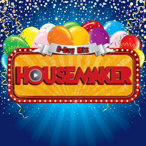 Housemaker B-day Mix April 2014