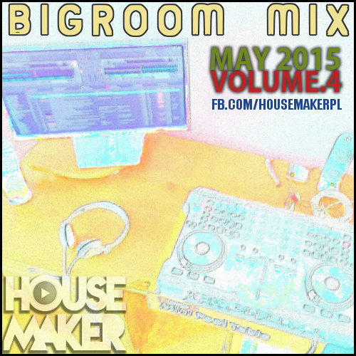 HM-Bigroom mix may 2015v2