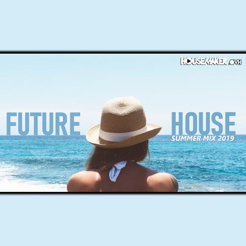 Best Future House Summer 2019