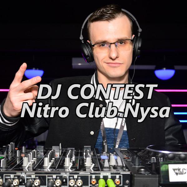 DJ Contest Nitro Club Nysa 2019
