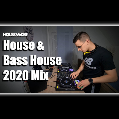 House & Bass House Mix 2020